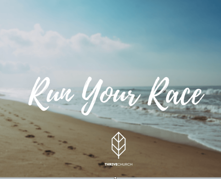 Run Your Race Part 2