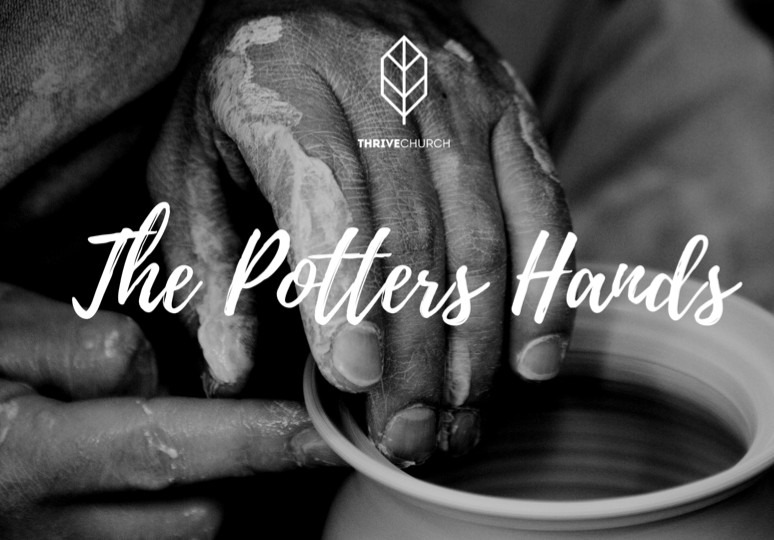 The Potters Hands Part 2